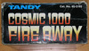 Tandy: Cosmic 1000 Fire Away , 60-2165